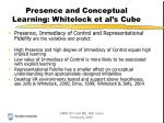 presence and conceptual learning whitelock et al s cube