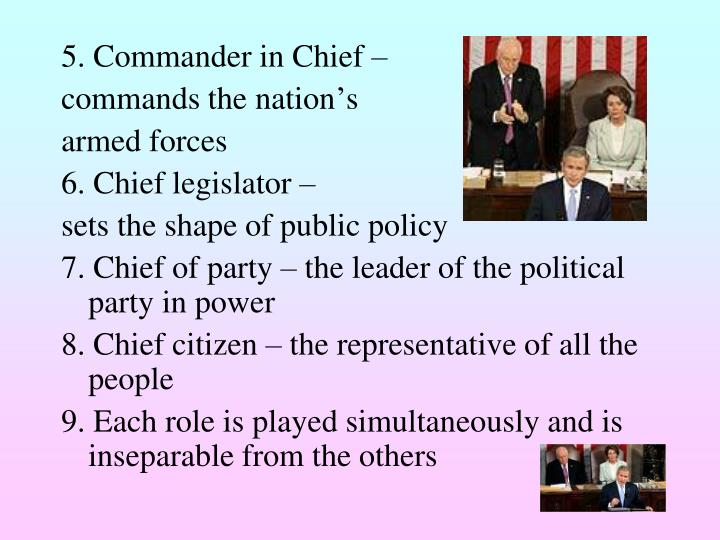 5. Commander in Chief –
