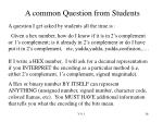 a common question from students