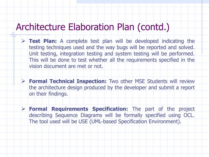 Architecture Elaboration Plan (contd.)