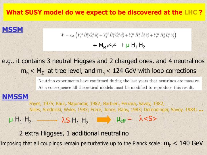 What SUSY model do we expect to be discovered at the