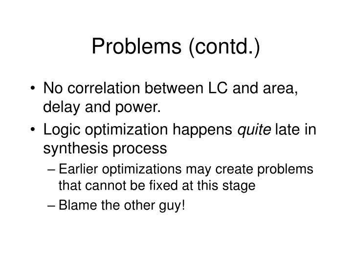 Problems (contd.)