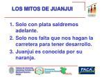 los mitos de juanjui