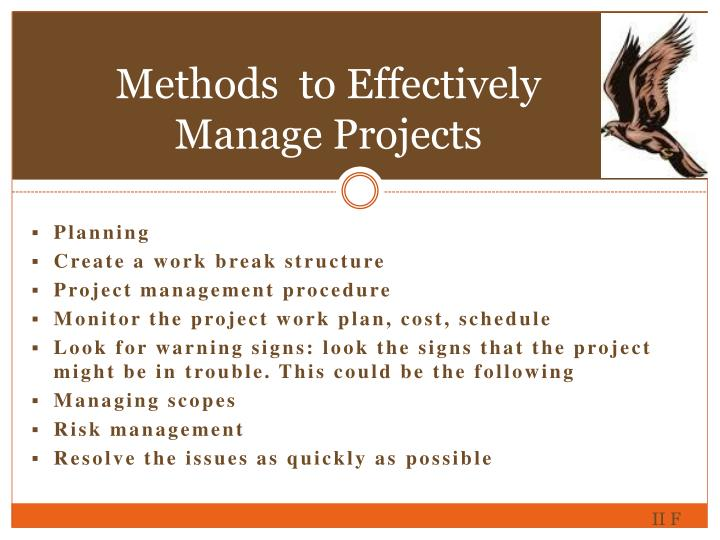Methods  to Effectively Manage Projects
