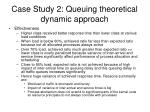 case study 2 queuing theoretical dynamic approach