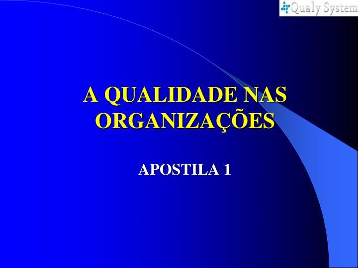 A qualidade nas organiza es apostila 1