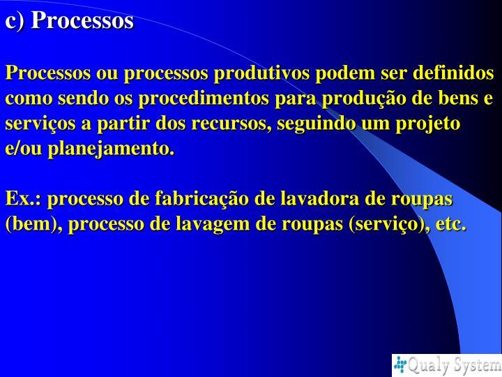 c) Processos