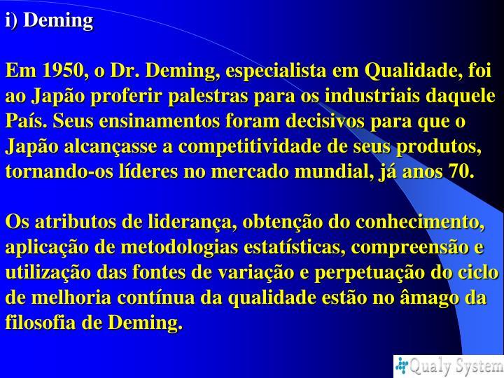 i) Deming