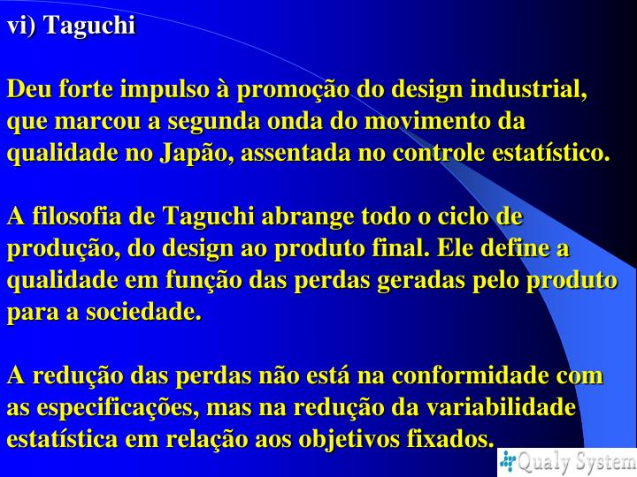 vi) Taguchi