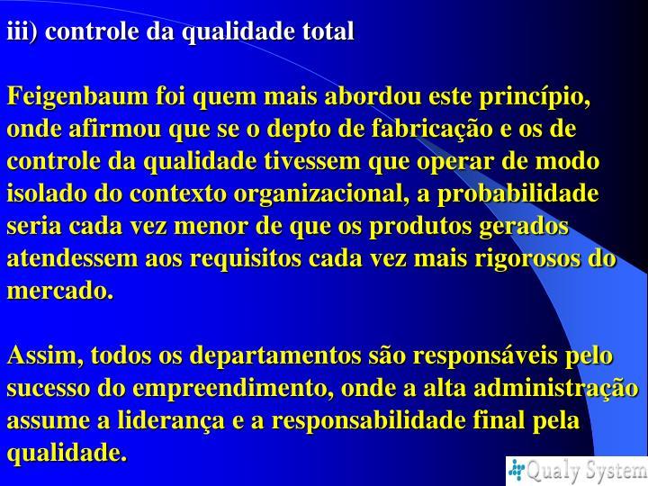 iii) controle da qualidade total