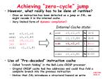 achieving zero cycle jump