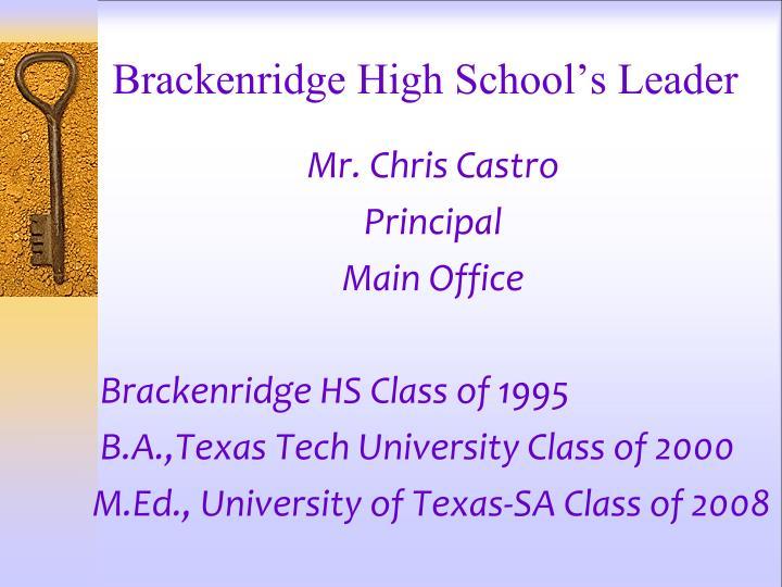 Brackenridge high school s leader