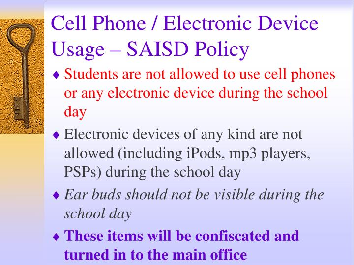 Cell Phone / Electronic Device Usage – SAISD Policy