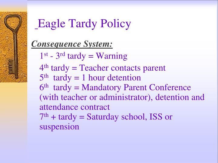 Eagle Tardy Policy