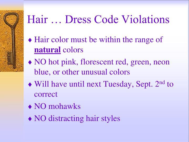 Hair … Dress Code Violations