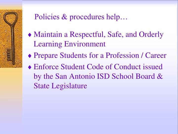 Policies & procedures help…