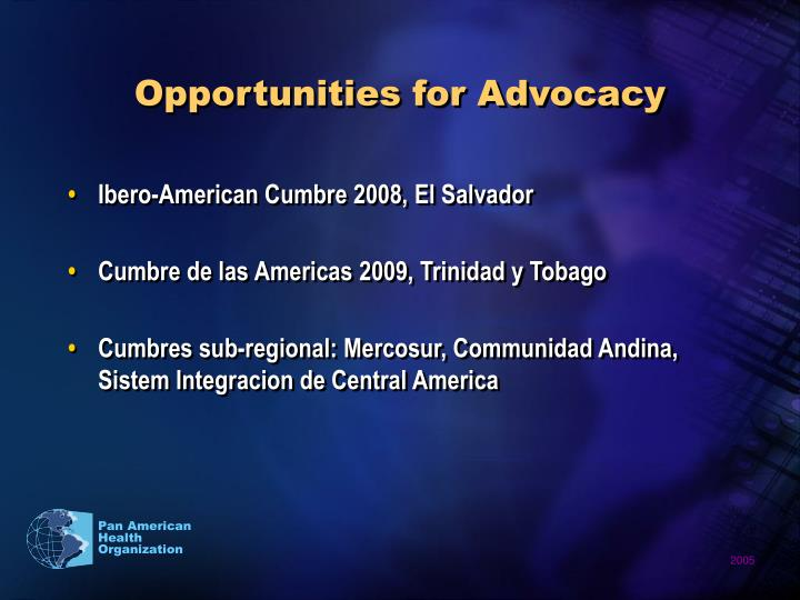 Opportunities for Advocacy