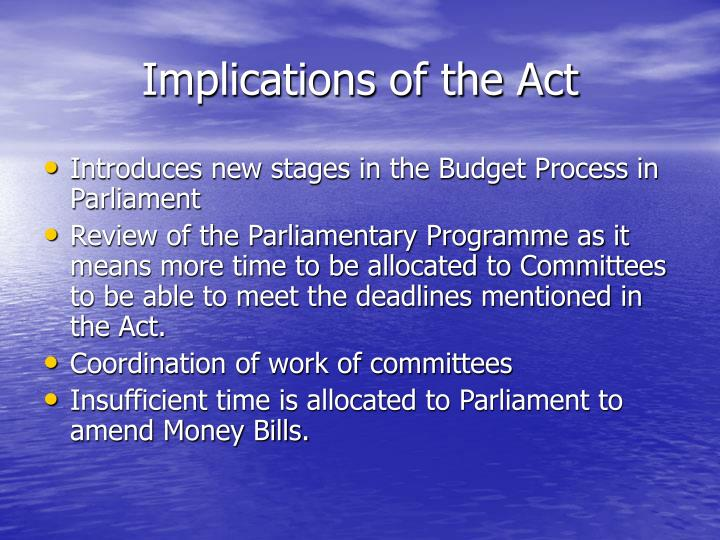 Implications of the Act