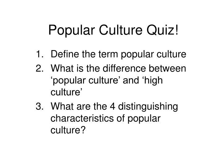 "definition of popular culture essay Importance of culture essay print reference this  disclaimer:  without culture the society is impossible an author says about the importance of culture that ""culture is the set of transmitted and learned behavior patterns, beliefs, institutions and all other products of human work and thought that characterize the functioning of."
