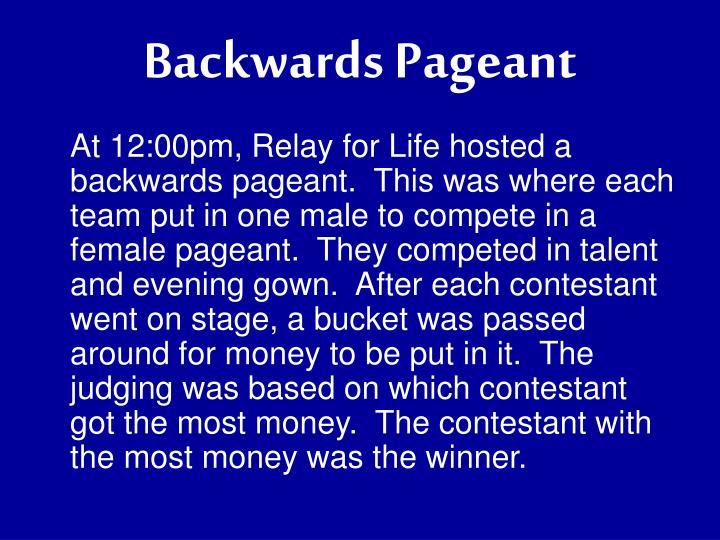 Backwards Pageant