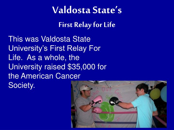 Valdosta state s first relay for life