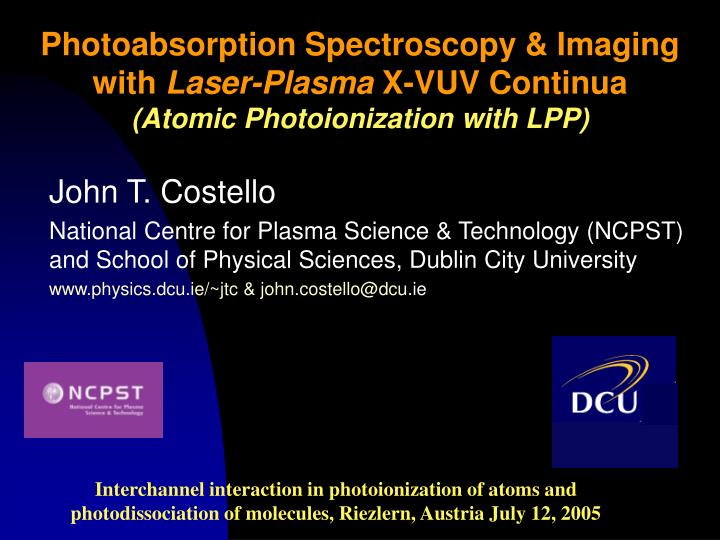 Photoabsorption Spectroscopy & Imaging with