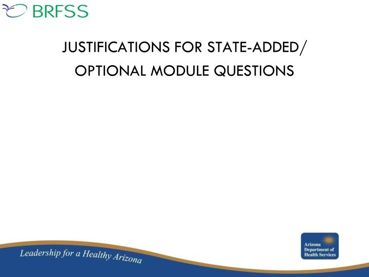 JUSTIFICATIONS FOR STATE-ADDED/