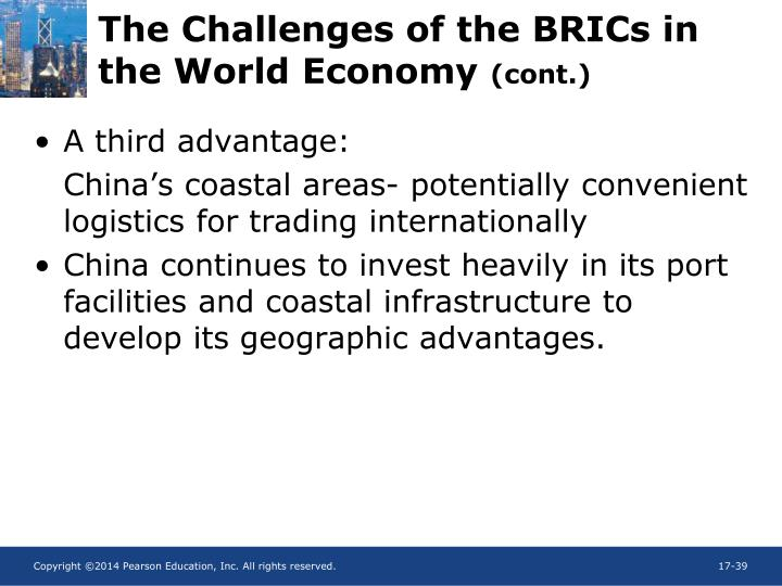 The Challenges of the BRICs in the World Economy