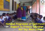 national programme of nutritional support to primary education mid day meal scheme