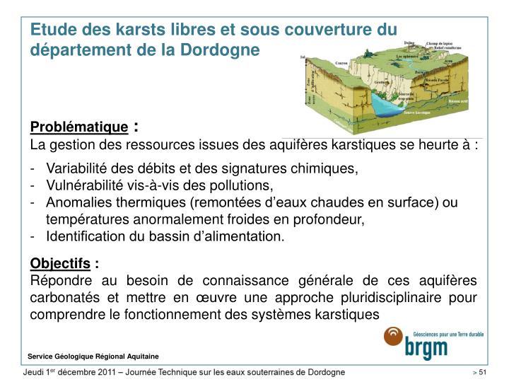 Etude des karsts libres et sous couverture du département de la Dordogne