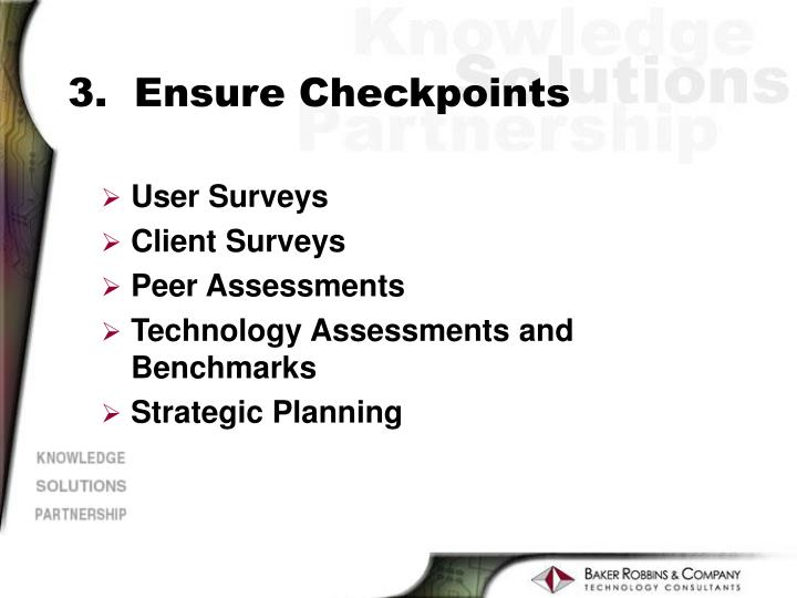 3.  Ensure Checkpoints