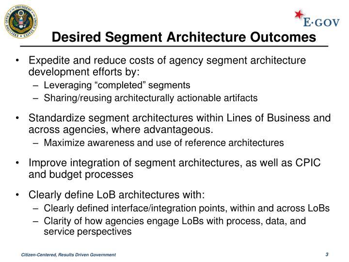 Desired segment architecture outcomes