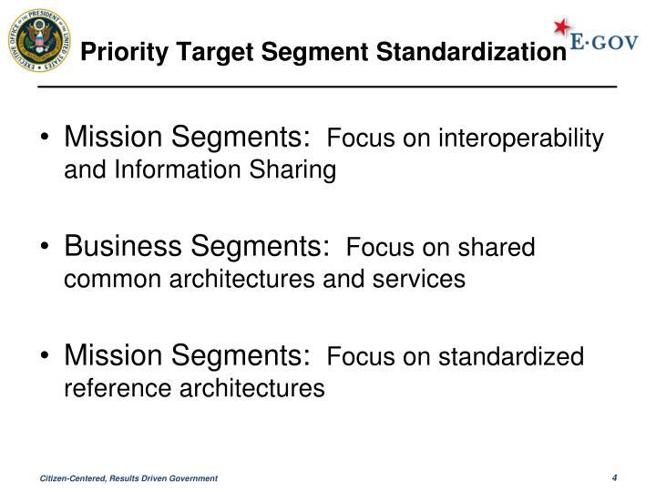 Priority Target Segment Standardization