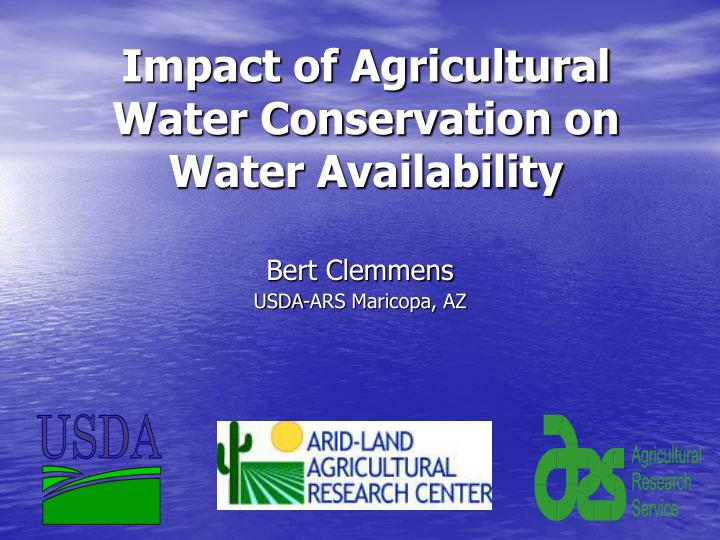 impact of agricultural water conservation on water availability n.