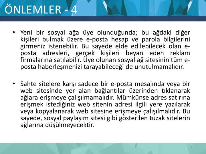 ÖNLEMLER - 4