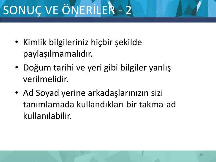 SONUÇ VE ÖNERİLER - 2