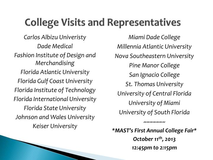 College Visits and Representatives