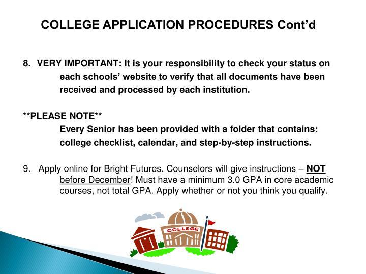 COLLEGE APPLICATION PROCEDURES Cont'd