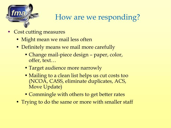 How are we responding?