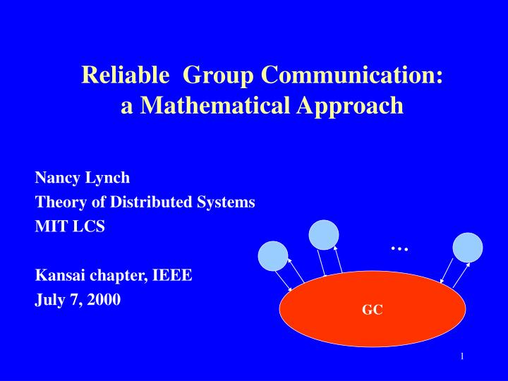 Reliable group communication a mathematical approach
