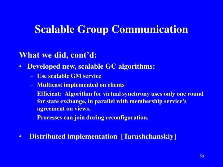 Scalable Group Communication