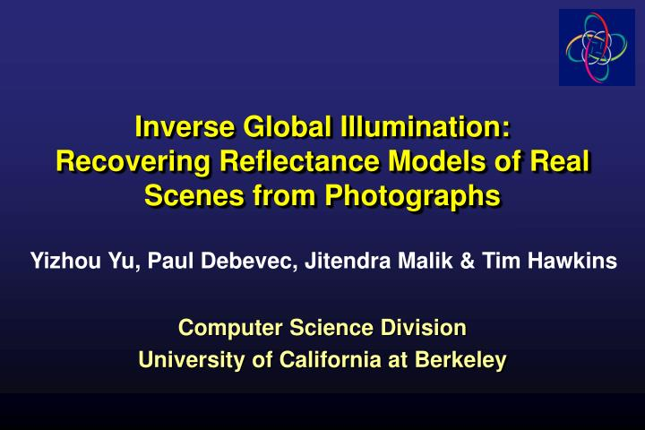 inverse global illumination recovering reflectance models of real scenes from photographs n.