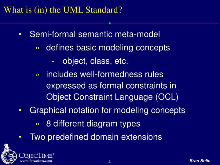 What is (in) the UML Standard?