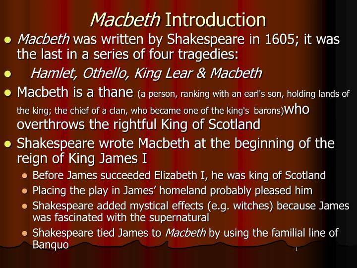macbeth delayed introduction This is a macbeth study guide you can find macbeth study guide answers, summary of macbeth the play itself was written by william shakespeare about a man who commits regicide so as to become king and then commits further murders to maintain his power.