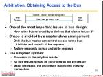 arbitration obtaining access to the bus