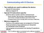 communicating with i o devices