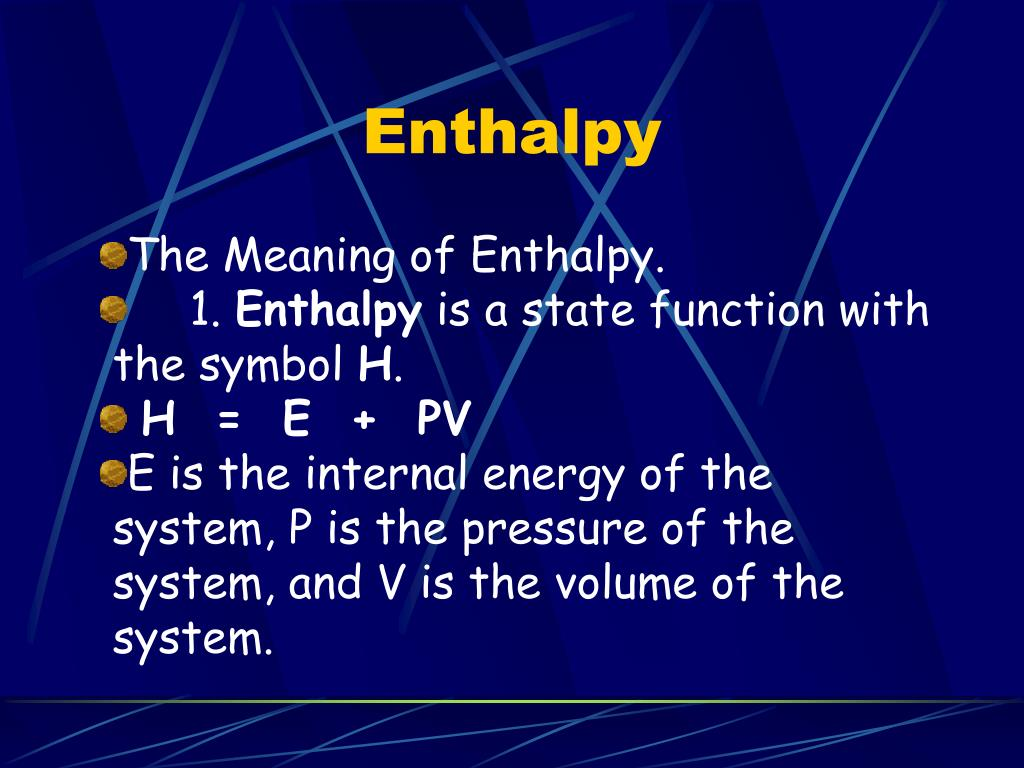 PPT - Enthalpy PowerPoint Presentation, free download - ID ...