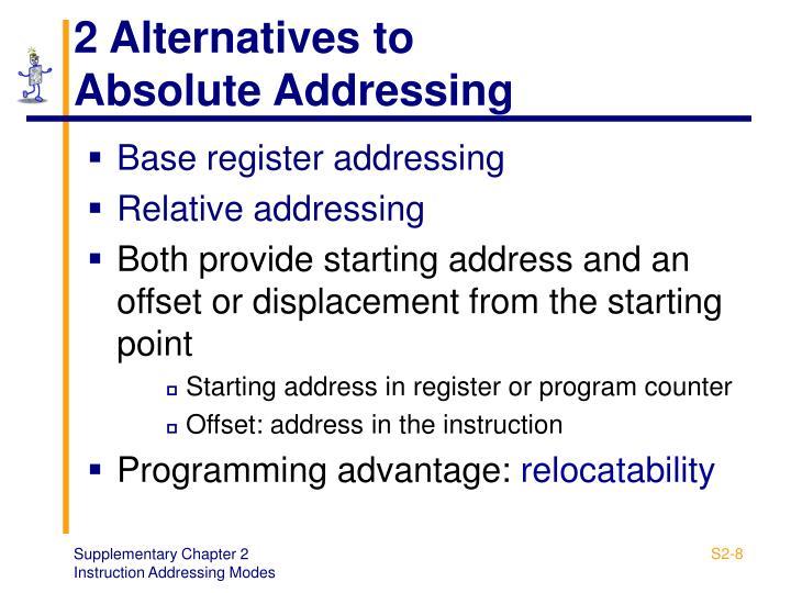 2 Alternatives to