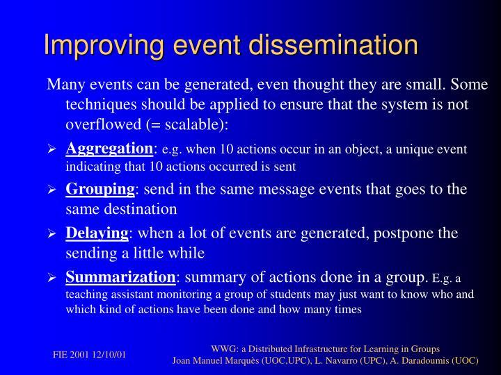 Improving event dissemination