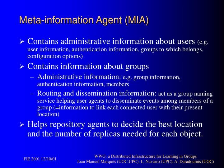 Meta-information Agent (MIA)